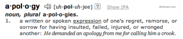 """Apology"" as defined at dictionary.com"